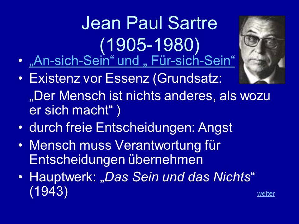 """Jean Paul Sartre (1905-1980) """"An-sich-Sein und """" Für-sich-Sein"""