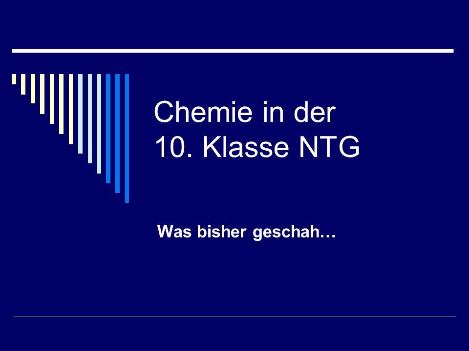 Chemie in der 10. Klasse NTG