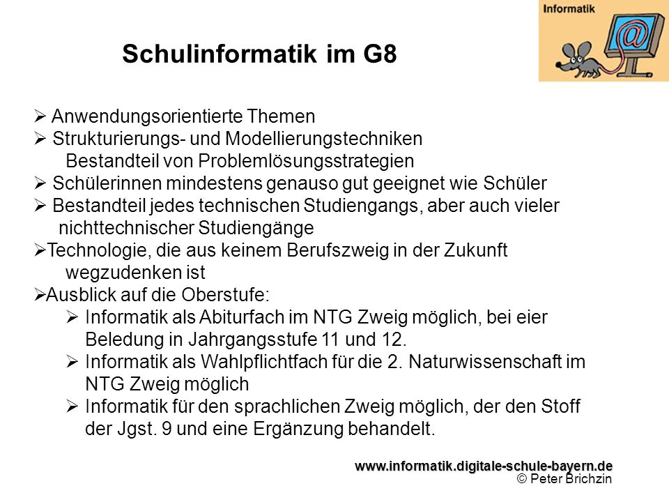 Schulinformatik im G8 Anwendungsorientierte Themen