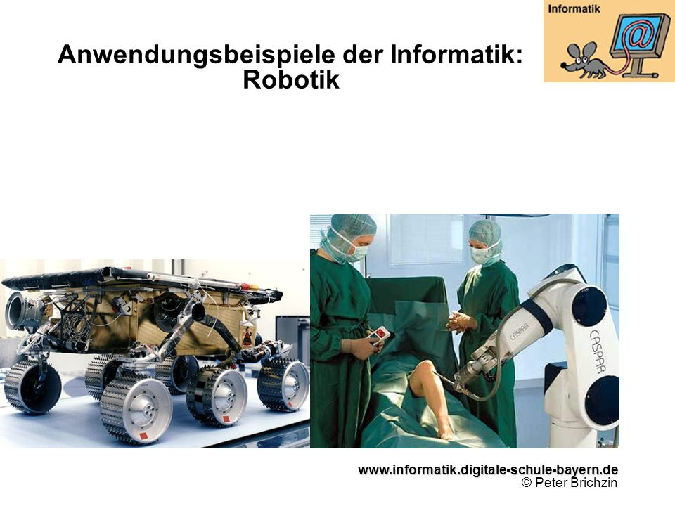 Anwendungsbeispiele der Informatik: Robotik