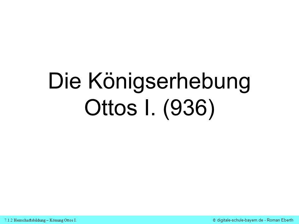 Die Königserhebung Ottos I. (936)