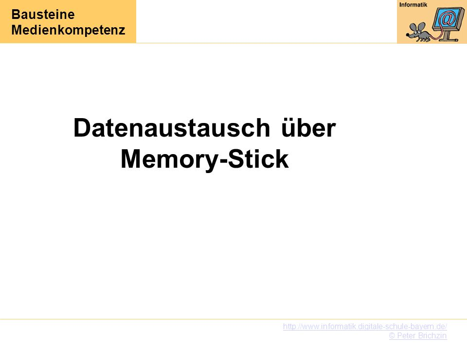 Datenaustausch über Memory-Stick