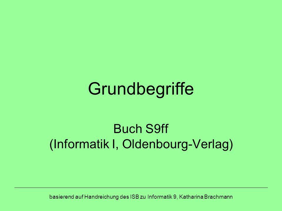 Buch S9ff (Informatik I, Oldenbourg-Verlag)