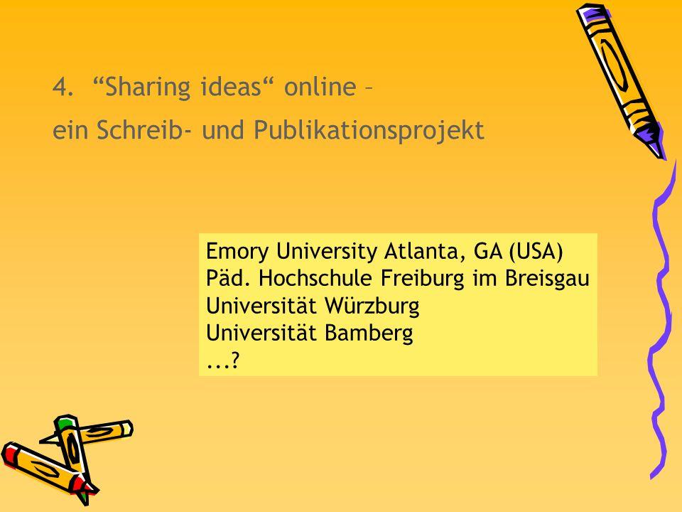 4. Sharing ideas online – ein Schreib- und Publikationsprojekt