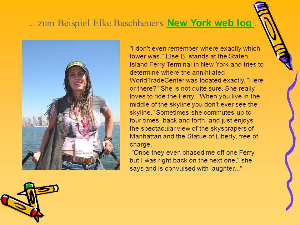 ... zum Beispiel Elke Buschheuers New York web log .