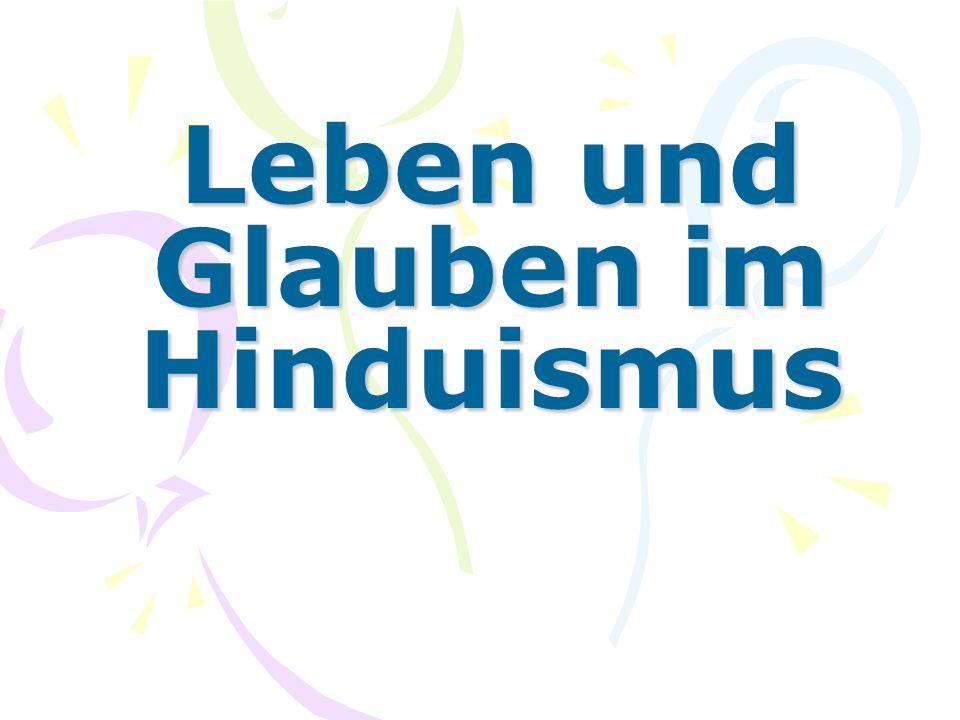 Leben und Glauben im Hinduismus