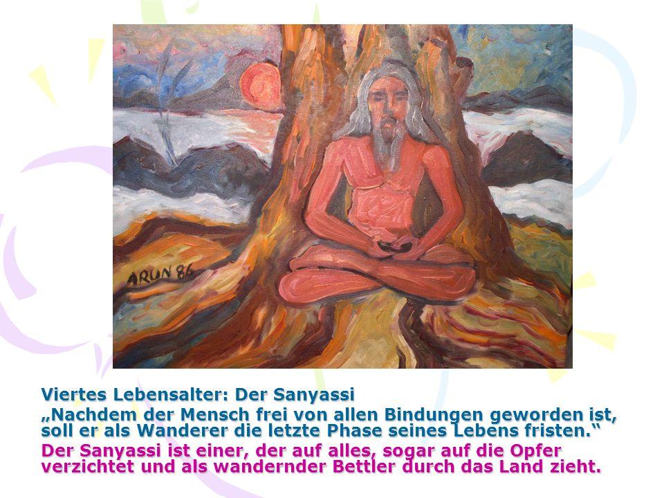 Viertes Lebensalter: Der Sanyassi
