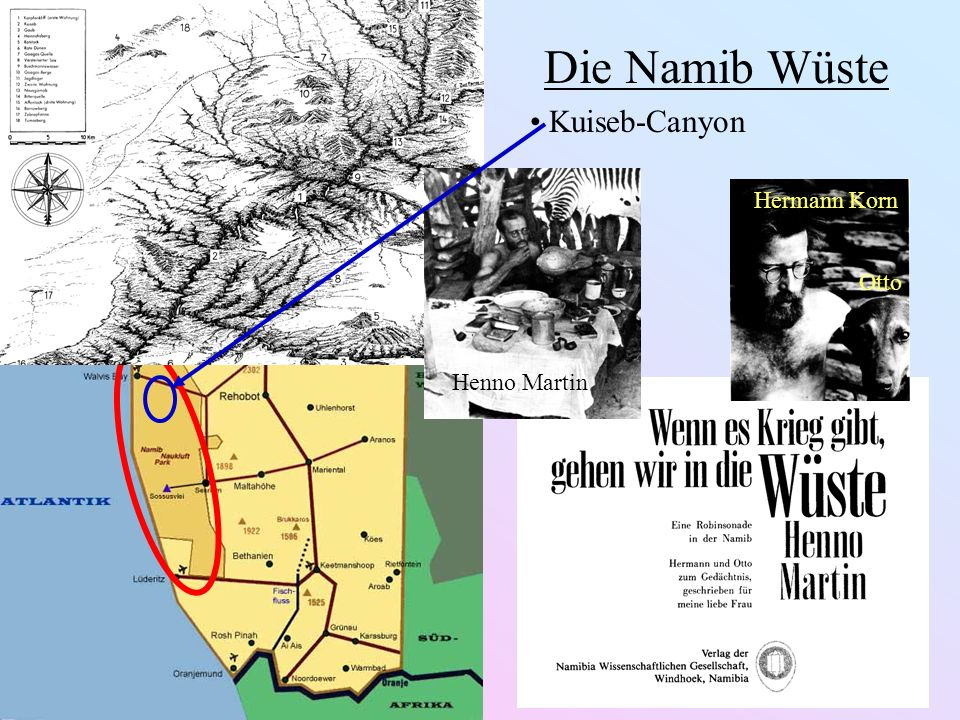 Die Namib Wüste Kuiseb-Canyon Henno Martin Hermann Korn Otto
