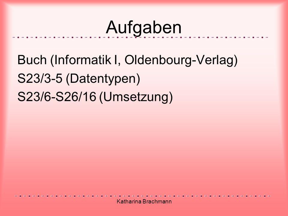 Aufgaben Buch (Informatik I, Oldenbourg-Verlag) S23/3-5 (Datentypen)