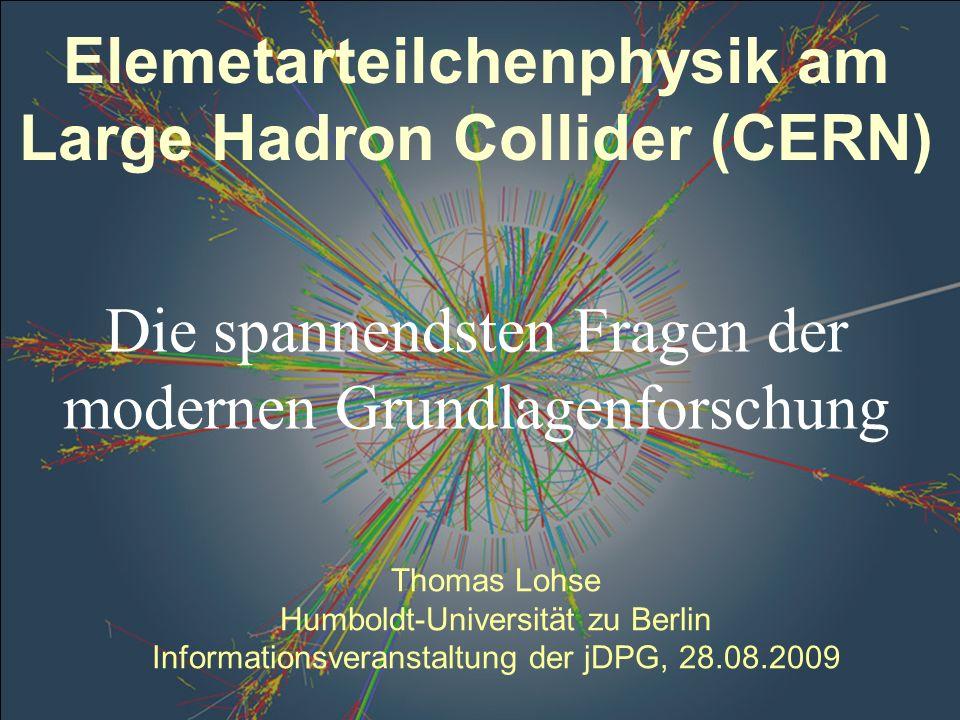 Elemetarteilchenphysik am Large Hadron Collider (CERN)