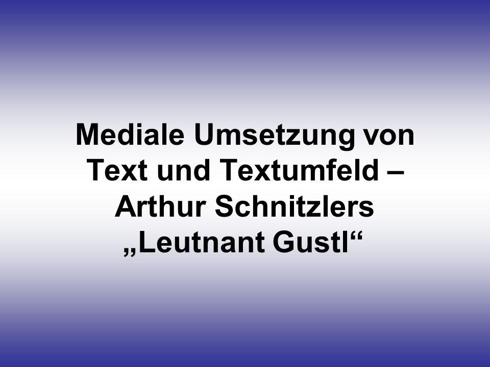 """Mediale Umsetzung von Text und Textumfeld – Arthur Schnitzlers """"Leutnant Gustl"""