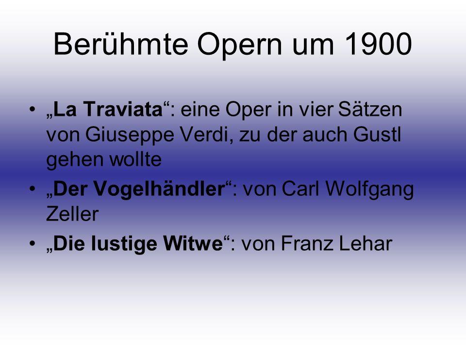 """Berühmte Opern um 1900 """"La Traviata : eine Oper in vier Sätzen von Giuseppe Verdi, zu der auch Gustl gehen wollte."""