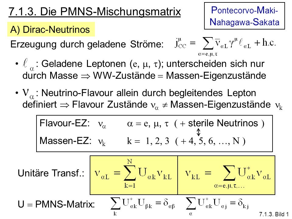 7.1.3. Die PMNS-Mischungsmatrix