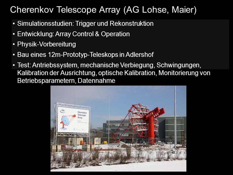 Cherenkov Telescope Array (AG Lohse, Maier)