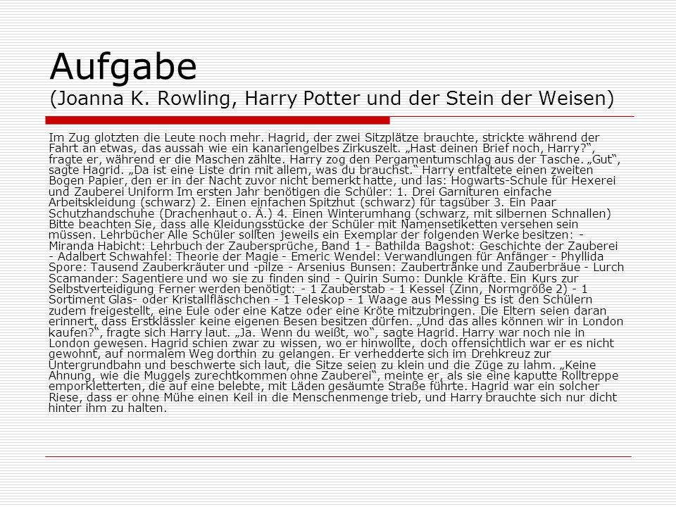 Aufgabe (Joanna K. Rowling, Harry Potter und der Stein der Weisen)