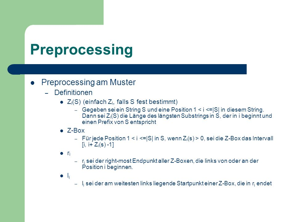 Preprocessing Preprocessing am Muster Definitionen