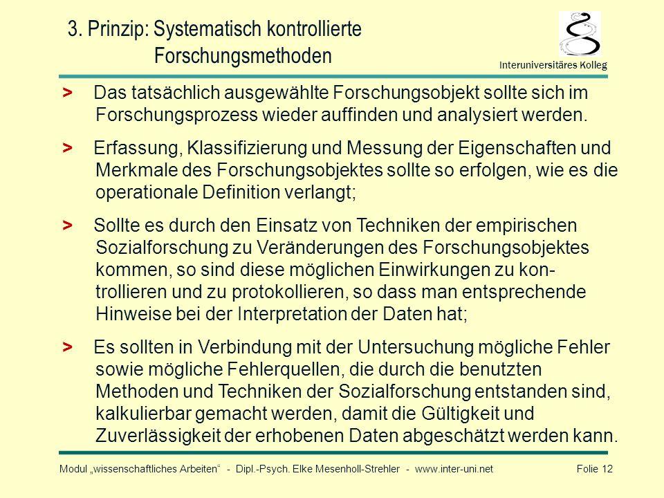 3. Prinzip: Systematisch kontrollierte Forschungsmethoden