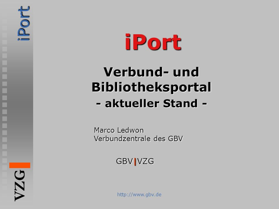 Verbund- und Bibliotheksportal - aktueller Stand -