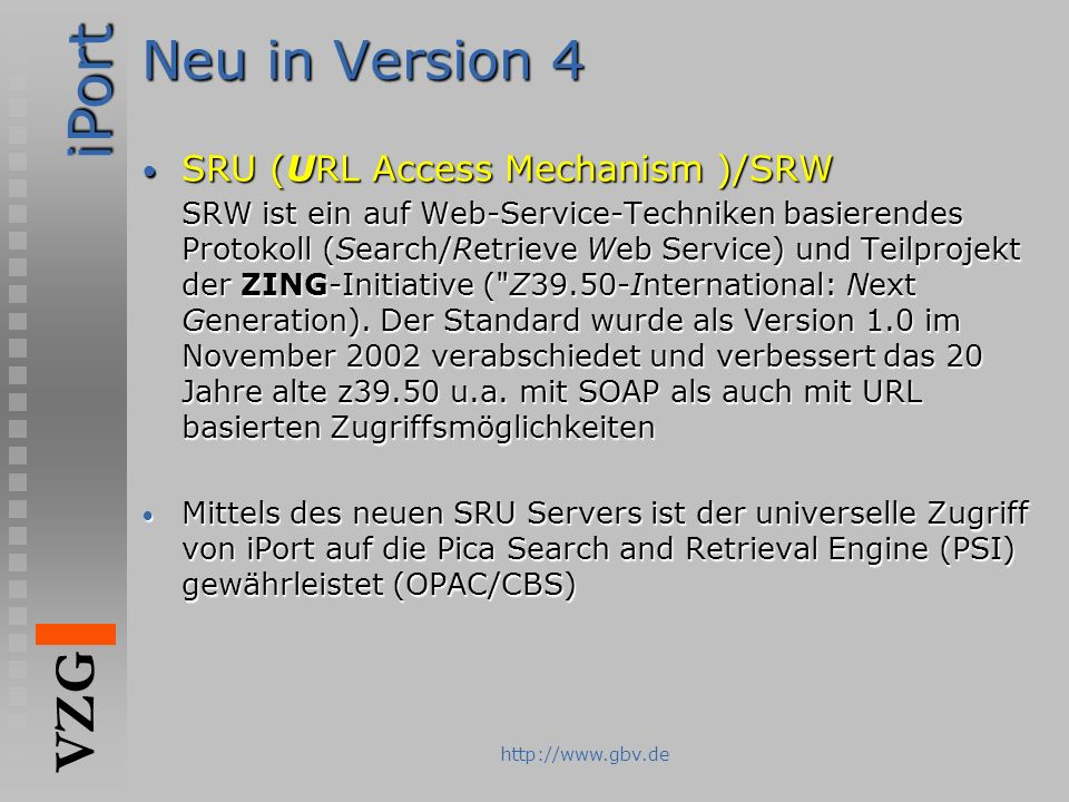 Neu in Version 4 SRU (URL Access Mechanism )/SRW