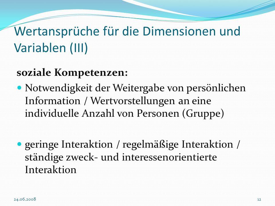 Wertansprüche für die Dimensionen und Variablen (III)
