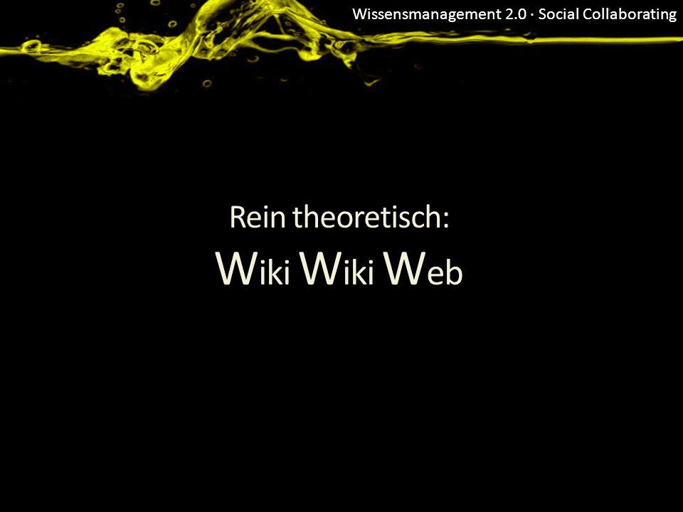 Rein theoretisch: Wiki Wiki Web