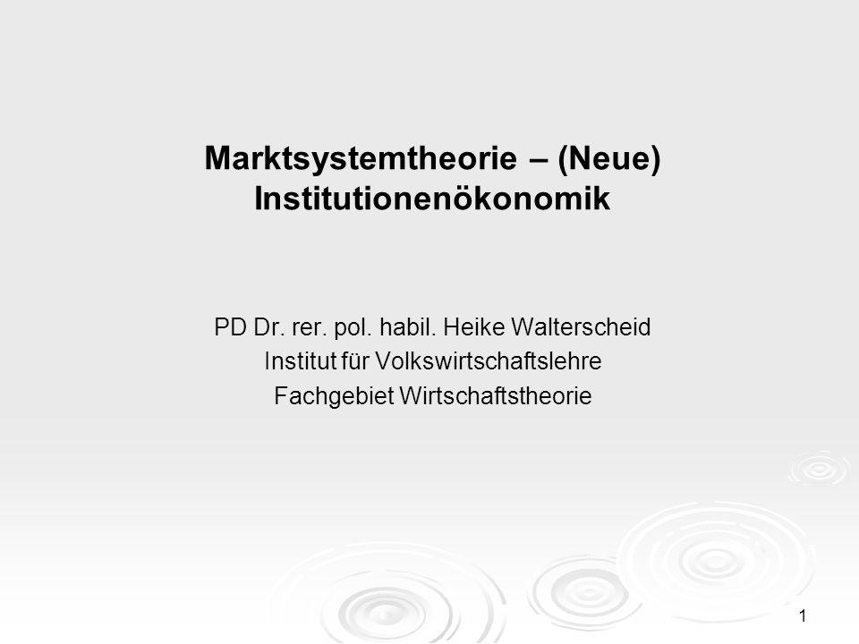 Marktsystemtheorie – (Neue) Institutionenökonomik