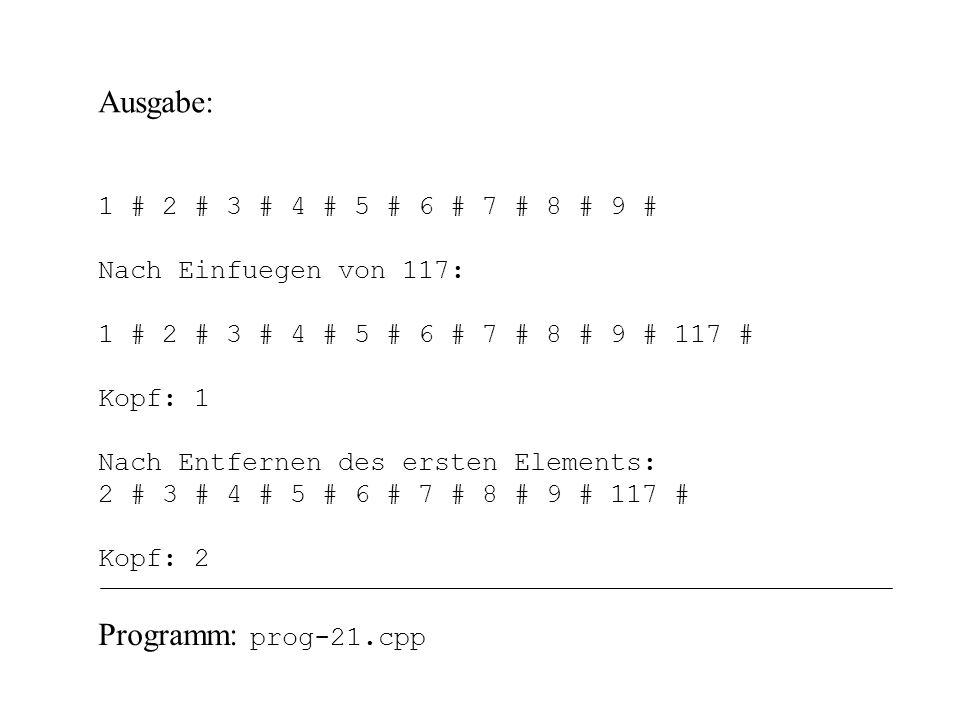 Ausgabe: Programm: prog-21.cpp 1 # 2 # 3 # 4 # 5 # 6 # 7 # 8 # 9 #