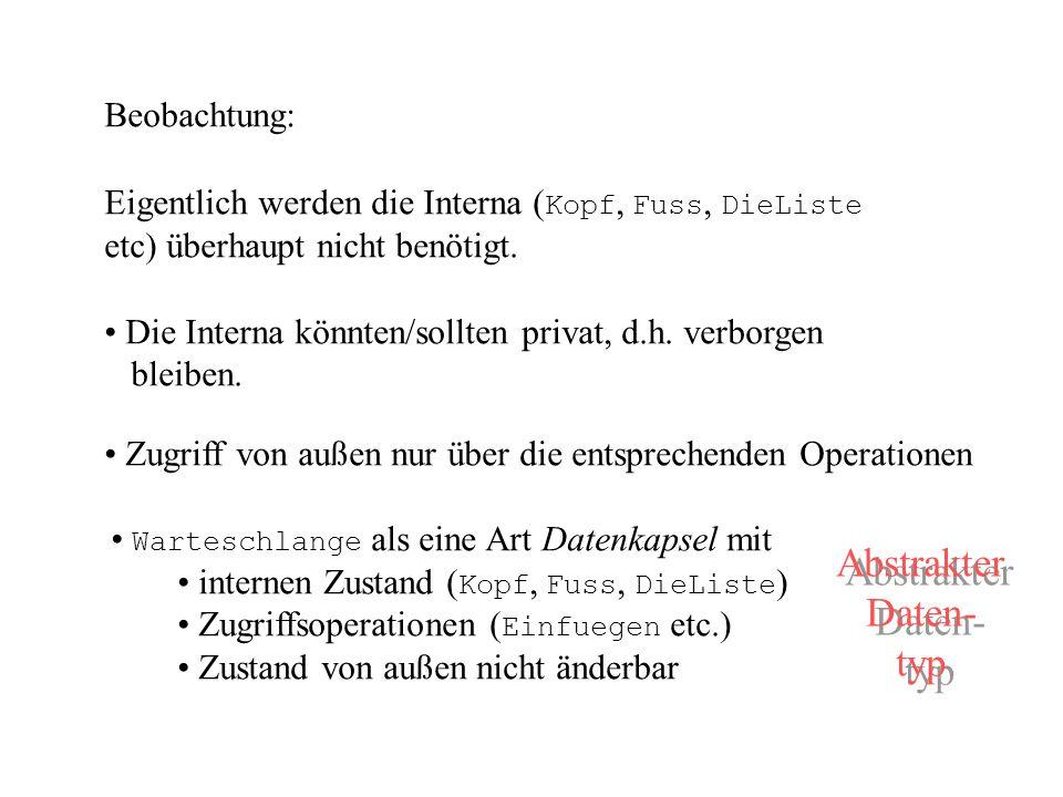 Abstrakter Daten- typ Beobachtung: