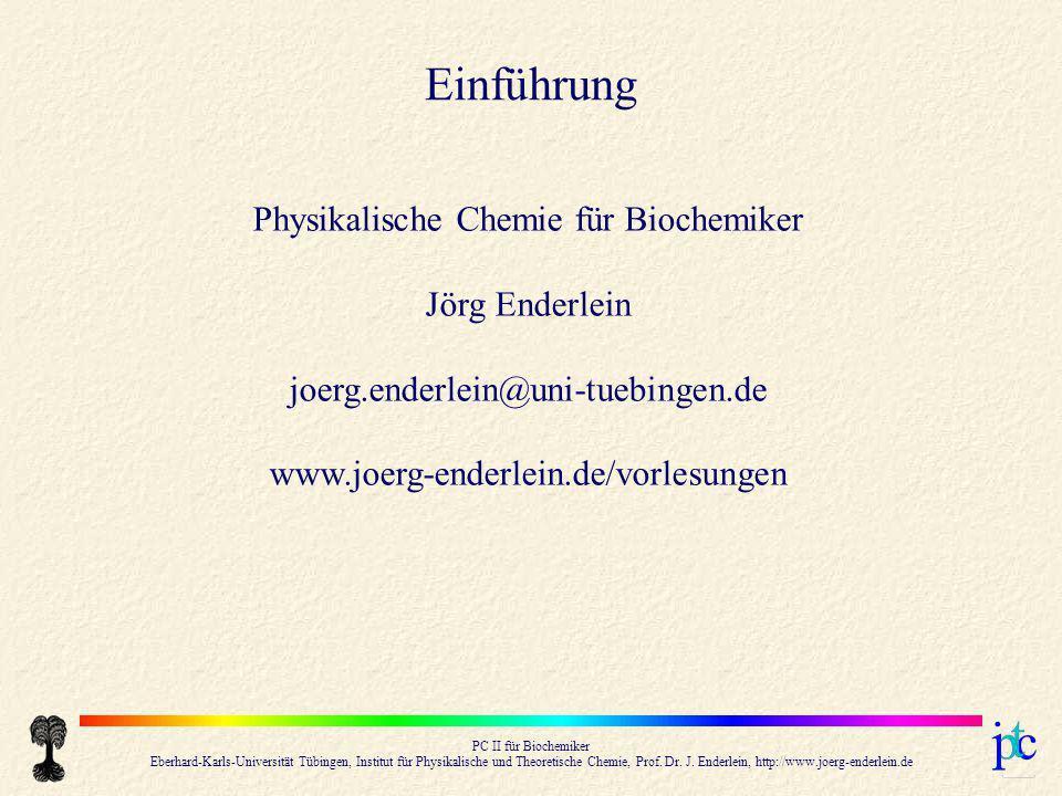 Physikalische Chemie für Biochemiker