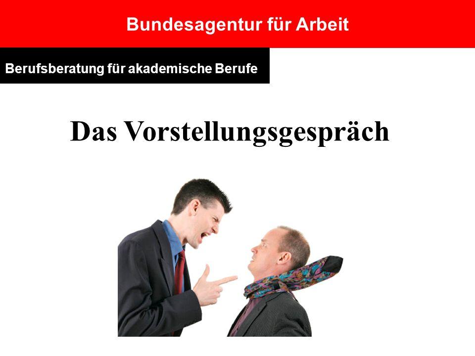 Bundesagentur für Arbeit Das Vorstellungsgespräch