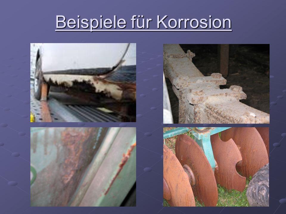 Beispiele für Korrosion