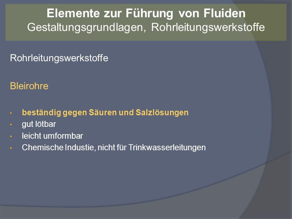 Elemente zur Führung von Fluiden