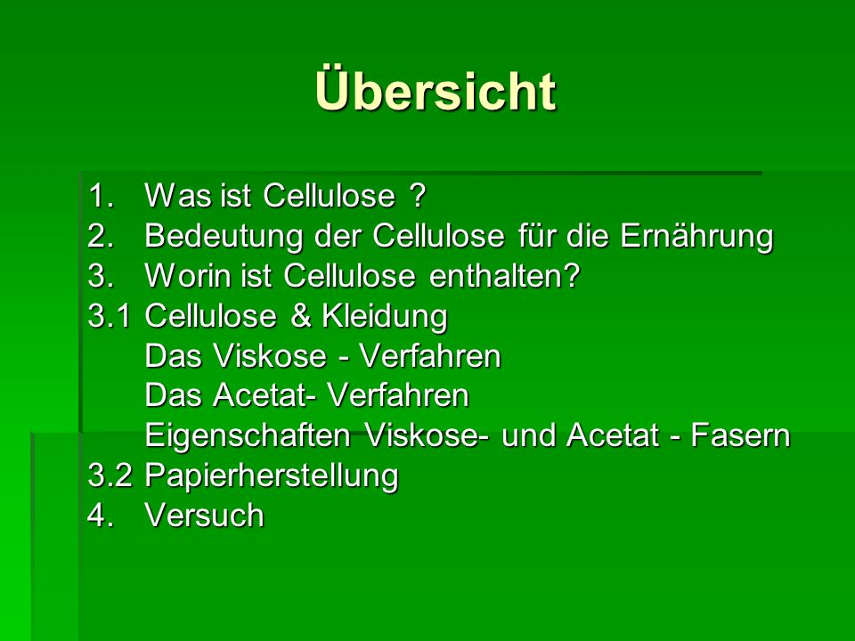 Übersicht 1. Was ist Cellulose