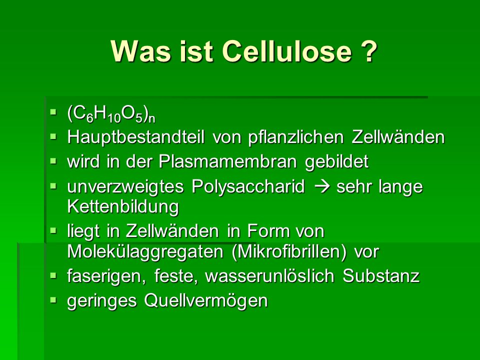 Was ist Cellulose (C6H10O5)n
