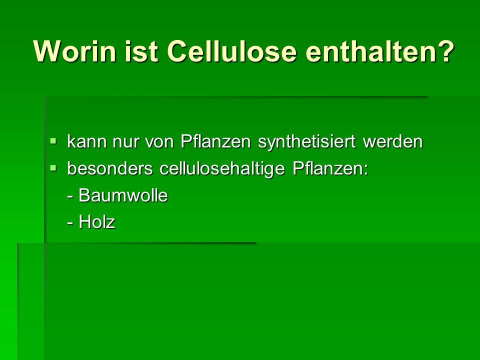 Worin ist Cellulose enthalten