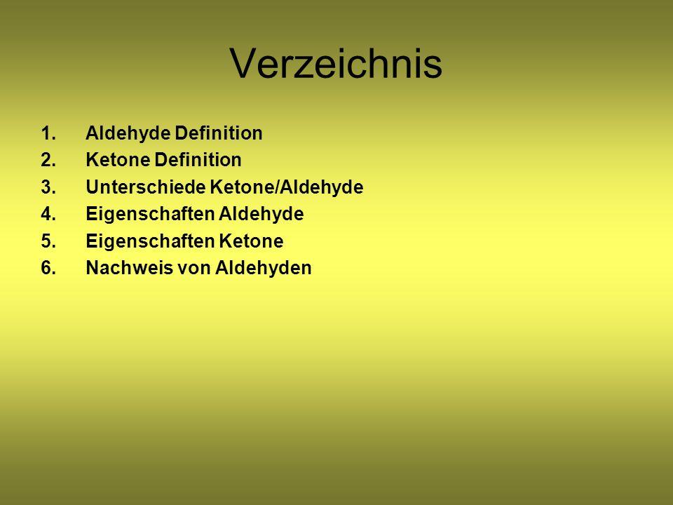 Verzeichnis Aldehyde Definition Ketone Definition
