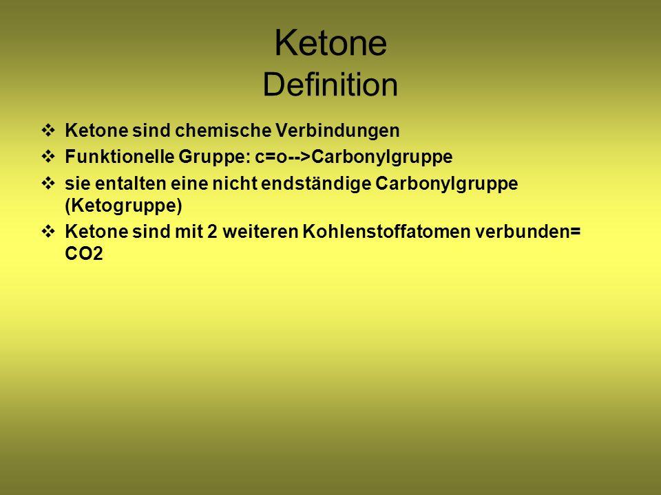 Ketone Definition Ketone sind chemische Verbindungen