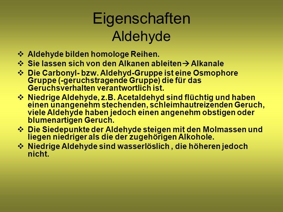 Eigenschaften Aldehyde