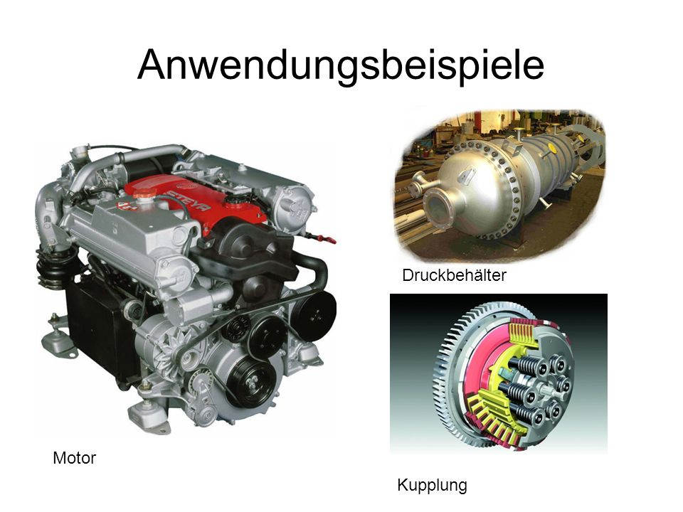 Anwendungsbeispiele Druckbehälter Motor Kupplung