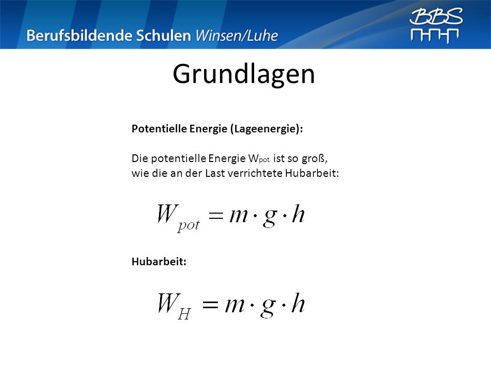 Grundlagen Potentielle Energie (Lageenergie):