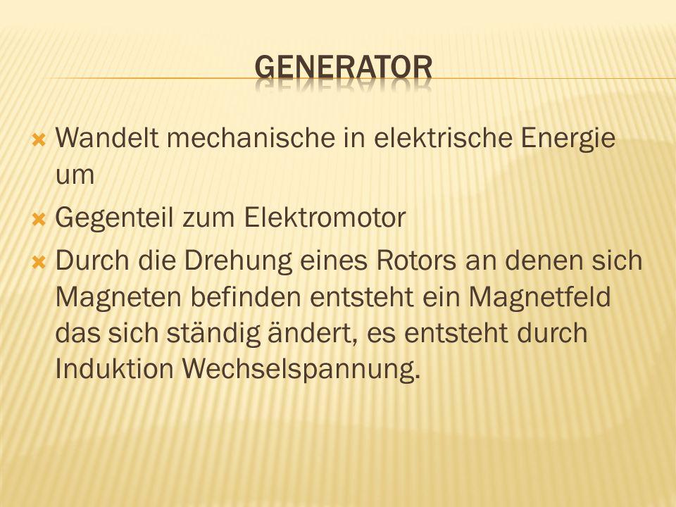 Generator Wandelt mechanische in elektrische Energie um