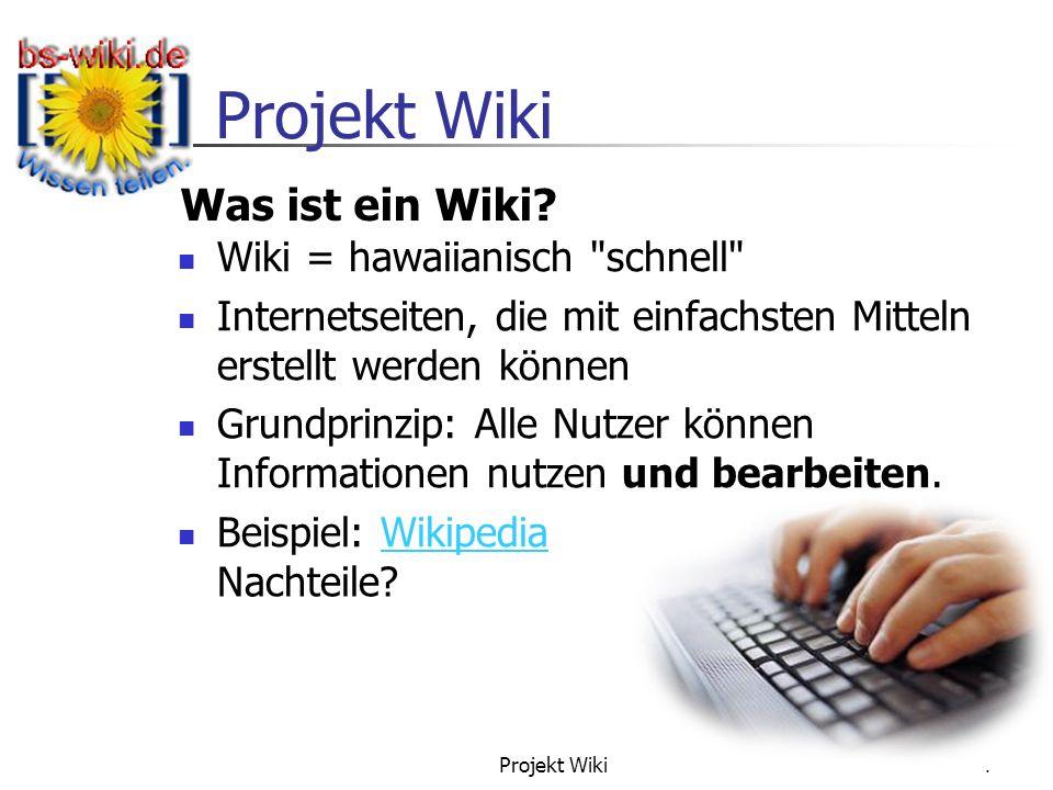 Was ist ein Wiki Wiki = hawaiianisch schnell