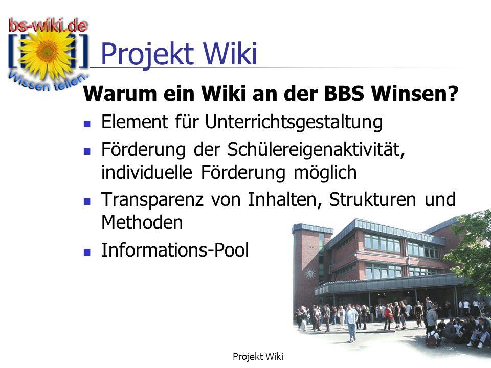 Warum ein Wiki an der BBS Winsen