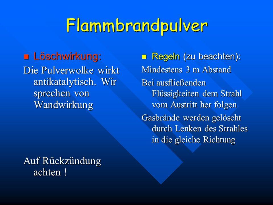 Flammbrandpulver Löschwirkung: