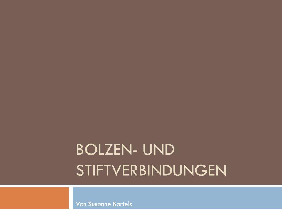 Bolzen- und Stiftverbindungen