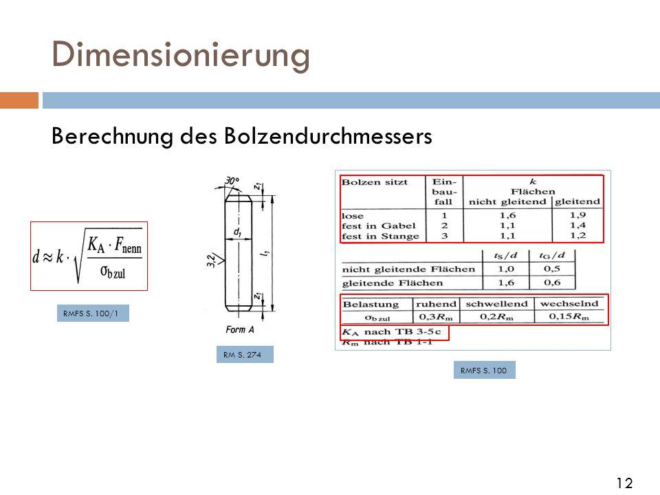 Dimensionierung Berechnung des Bolzendurchmessers 12