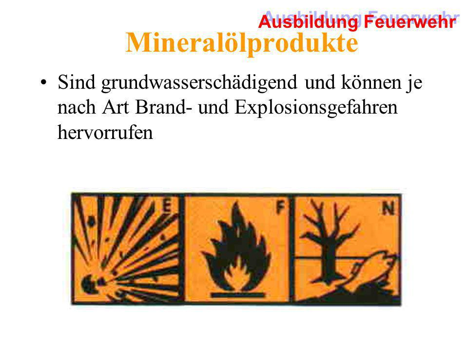 Mineralölprodukte Sind grundwasserschädigend und können je nach Art Brand- und Explosionsgefahren hervorrufen.