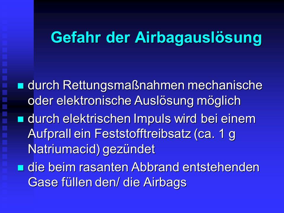 Gefahr der Airbagauslösung