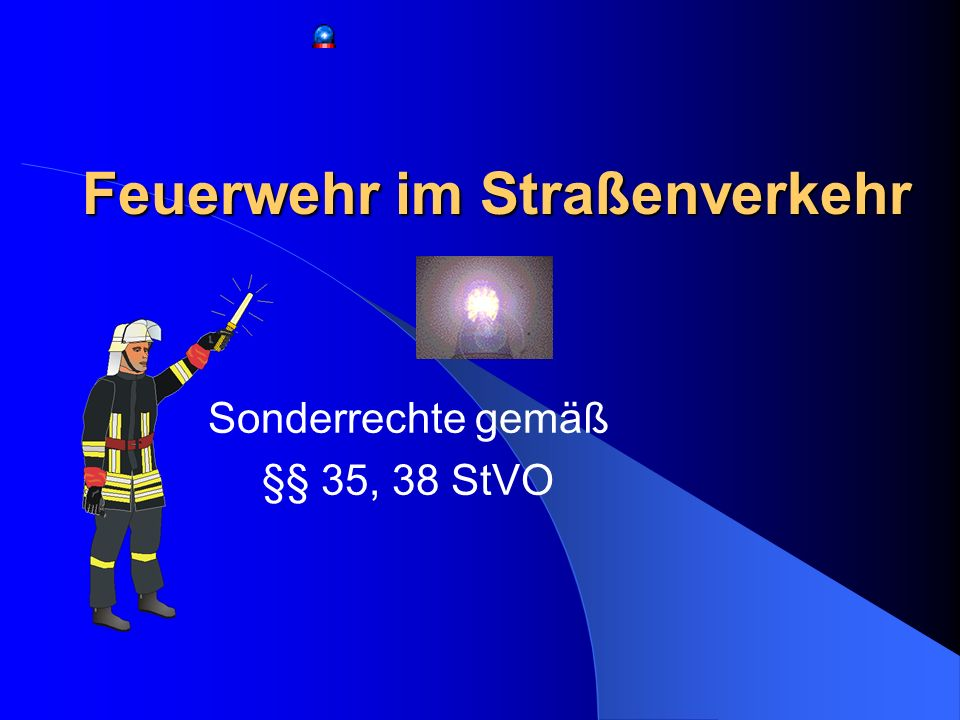 Feuerwehr im Straßenverkehr
