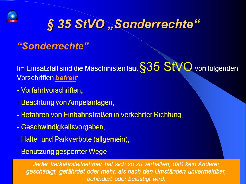 """§ 35 StVO """"Sonderrechte Sonderrechte"""